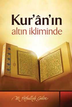 Kur'an'ın Altın İkliminde
