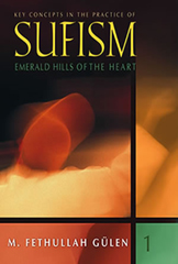 Key Concepts in the Practice of Sufism-1