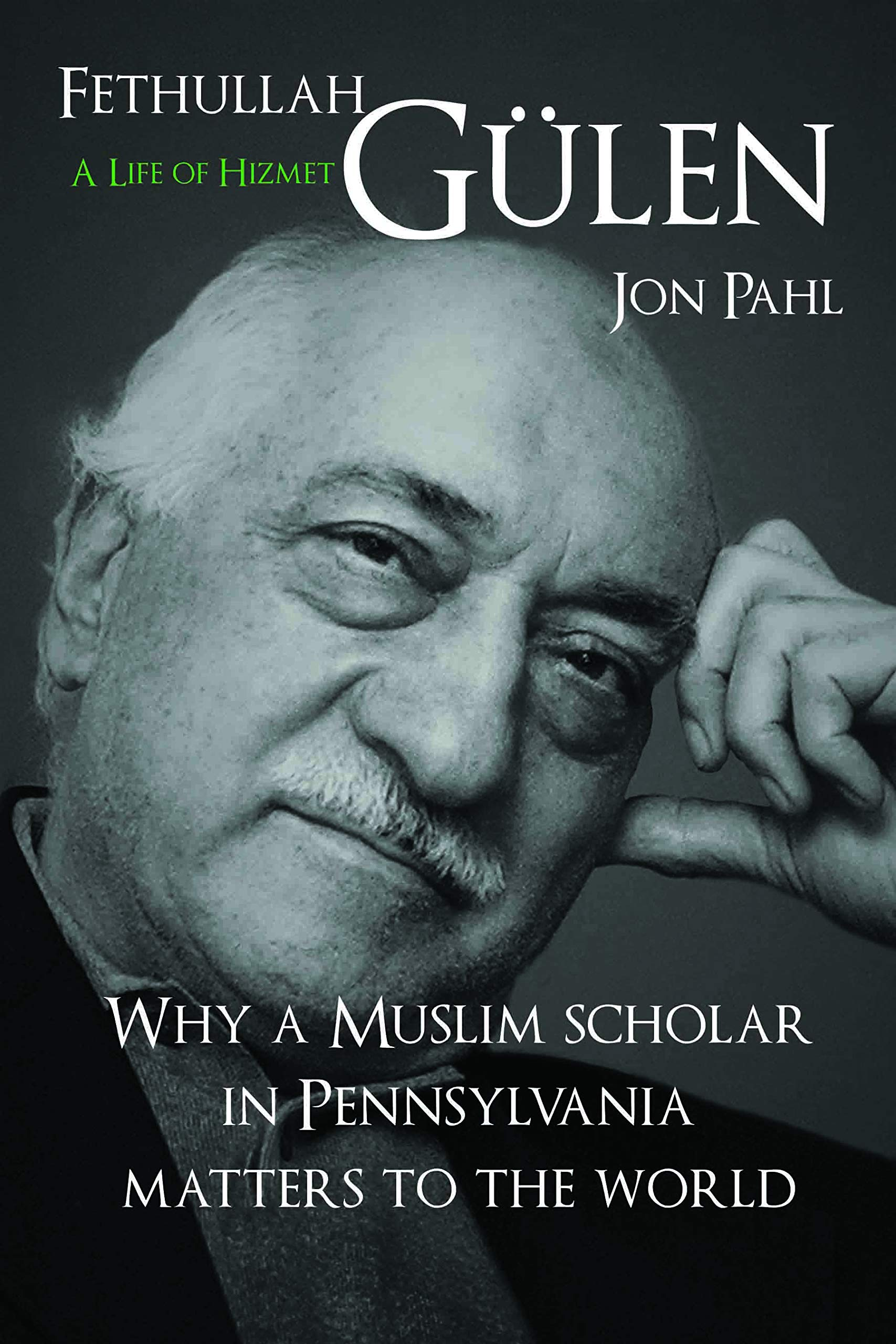 First-Ever Comprehensive Biography on Fethullah Gülen